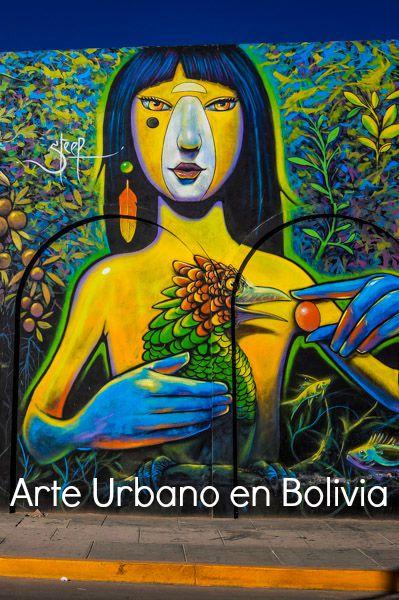 Pin Arte Urbano en Bolivia