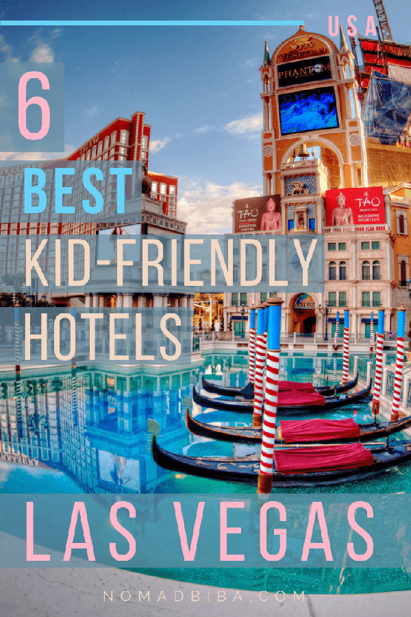 Kid-Friendly Hotels in Las Vegas