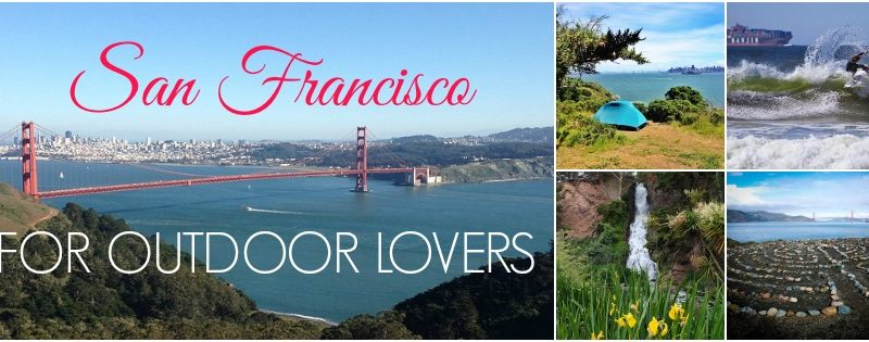 San Francisco for Outdoor Lovers