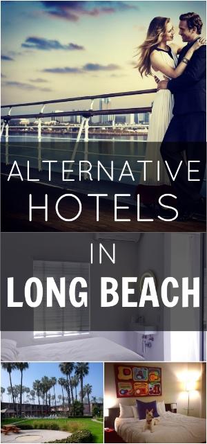 Alternative Hotels in Long Beach, CA
