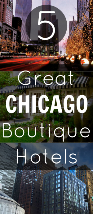 Pin Chicago Boutique Hotels